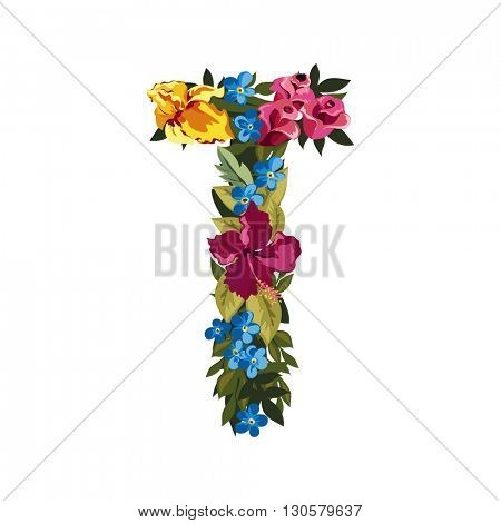 T letter. Flower capital alphabet. Colorful font. Uppercase. Vector illustration. Grotesque style. Floral alphabet.