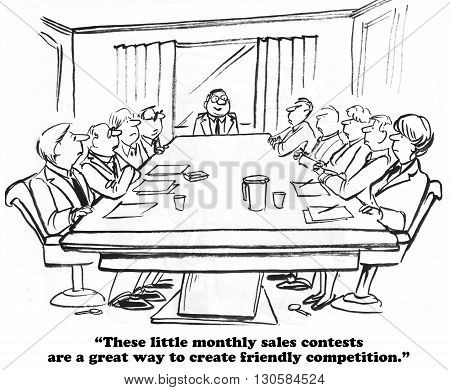 Business cartoon about monthly sales contests to create competition between workers.