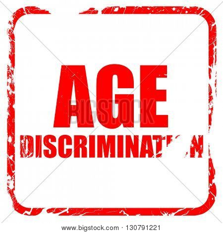 age discrimination, red rubber stamp with grunge edges