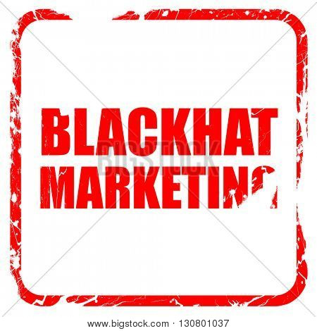 blackhat marketing, red rubber stamp with grunge edges