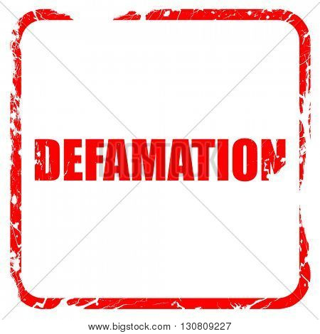 defamation, red rubber stamp with grunge edges