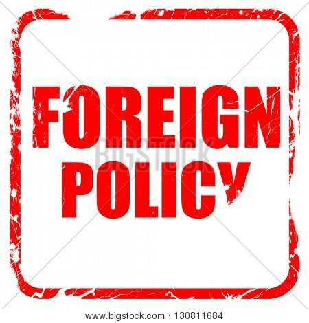 foreign policy, red rubber stamp with grunge edges