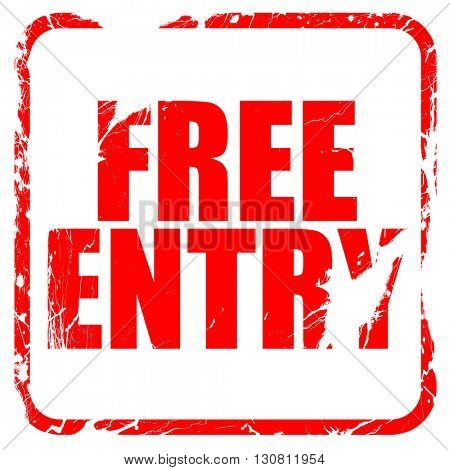 free entry, red rubber stamp with grunge edges