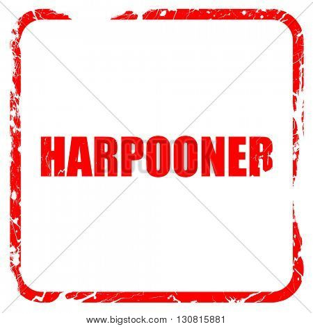 harpooner, red rubber stamp with grunge edges