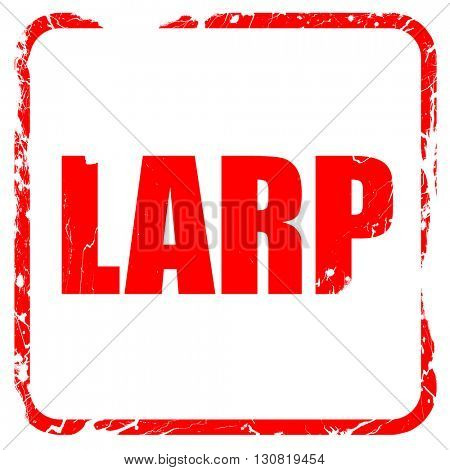 larp, red rubber stamp with grunge edges