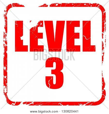 level 3, red rubber stamp with grunge edges