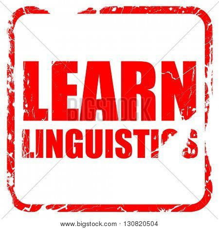 learn linguistics, red rubber stamp with grunge edges