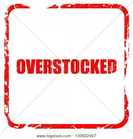 overstock, red rubber stamp with grunge edges