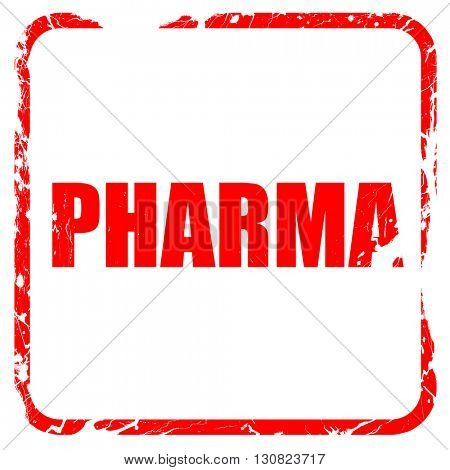 Pharma, red rubber stamp with grunge edges