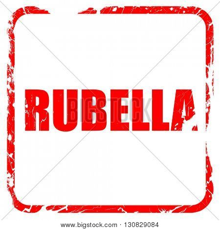 rubella, red rubber stamp with grunge edges