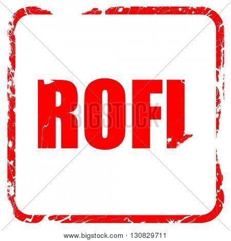 rofl internet slang, red rubber stamp with grunge edges