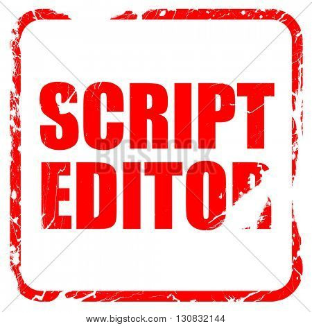 script editor, red rubber stamp with grunge edges
