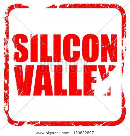 silicon valley, red rubber stamp with grunge edges