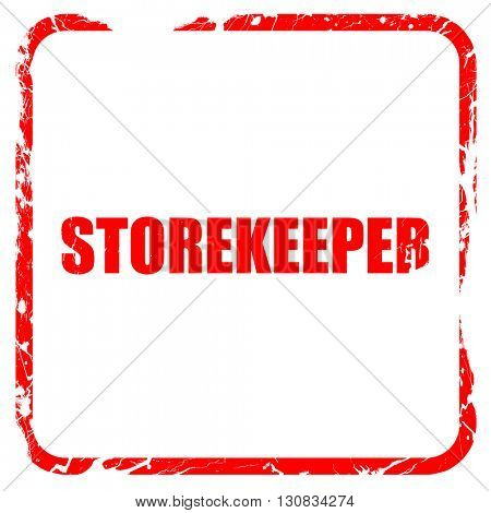 storekeeper, red rubber stamp with grunge edges
