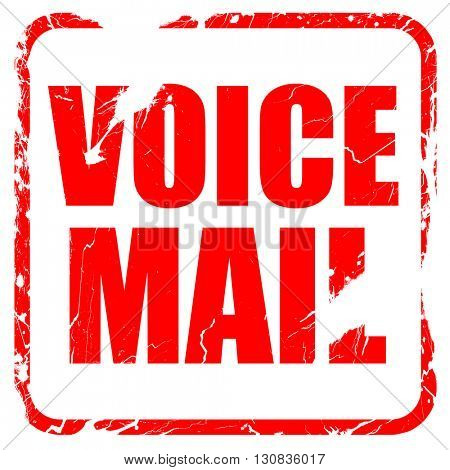 voice mail, red rubber stamp with grunge edges