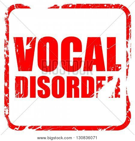 vocal disorder, red rubber stamp with grunge edges