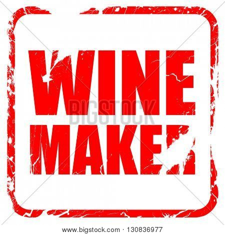 wine maker, red rubber stamp with grunge edges