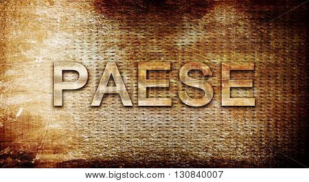 Paese, 3D rendering, text on a metal background
