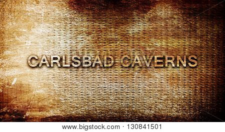 Carlsbad caverns, 3D rendering, text on a metal background
