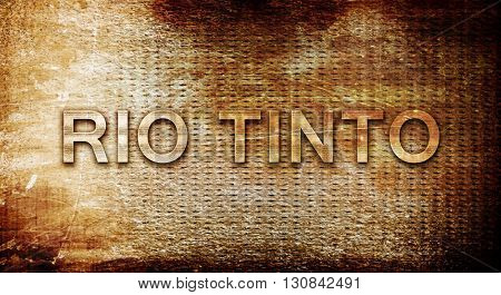 Rio tinto, 3D rendering, text on a metal background