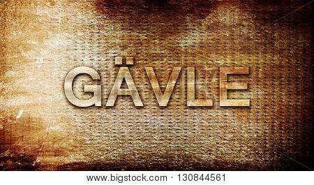 Gavle, 3D rendering, text on a metal background