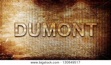 dumont, 3D rendering, text on a metal background