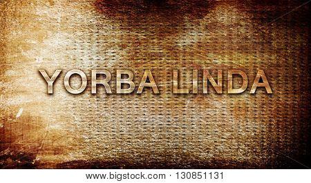 yorba linda, 3D rendering, text on a metal background