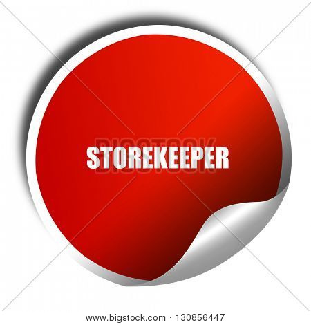 storekeeper, 3D rendering, red sticker with white text