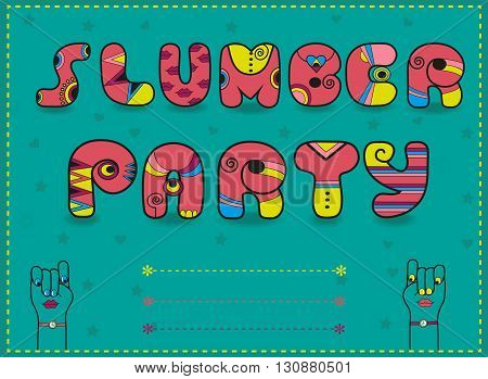 Inscription Slumber Party. Funny pink Letters with bright parts. Vector illustration