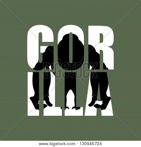 Gorilla. Silhouette Of Wild Animal In Text. Big Monkey And Typography. Aggressive Beast And Letters.