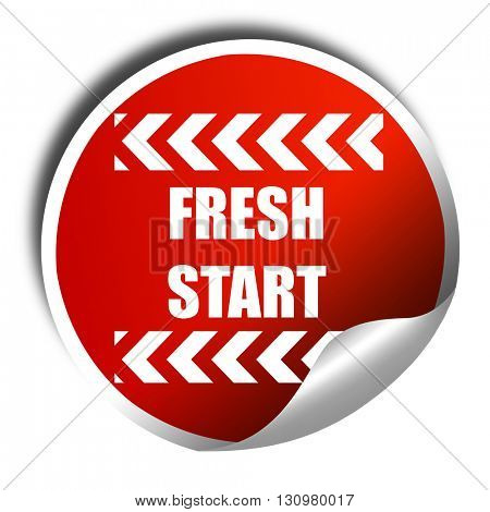 Fresh start sign, 3D rendering, red sticker with white text