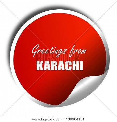 Greetings from karachi, 3D rendering, red sticker with white tex