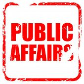 public affairs, red rubber stamp with grunge edges poster