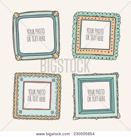Set Of Square Hand Drawn Beautiful Photoframes Isolated On White Background. Scrapbook Concept. Dood