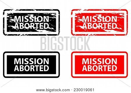 Mission Aborted - Rubber Stamp - Vector - Black And Red