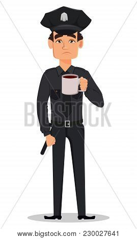 Police Officer, Policeman With A Cup Of Hot Drink, Tea Of Coffee. Sad, Tired Cartoon Character Cop.