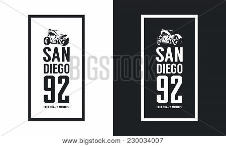 Vintage motorcycle black and white isolated vector logo.Premium quality biker gang logotype tee-shirt emblem illustration. San Diego, California street wear hipster retro tee print design. poster