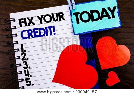 Announcement Text Showing Fix Your Credit. Concept Meaning Bad Score Rating Avice Fix Improvement Re