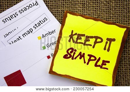 Handwritten Text Sign Showing Keep It Simple. Business Concept For Simplicity Easy Strategy Approach