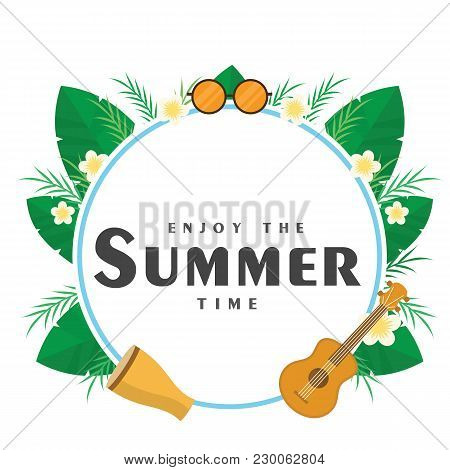 Enjoy The Summer Time Guitar Leaves Circle Frame Background Vector Image