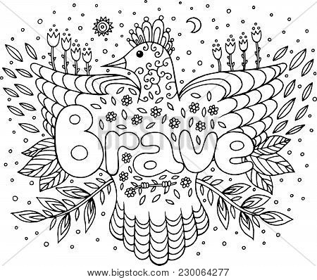 Coloring Page For Adults With Mandala And Brave Word. Doodle Lettering Ink Outline Artwork. Vector I