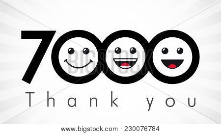 Thank You 7000 Followers Numbers. Congratulating Black And White Thanks, Image For Net Friends In Tw