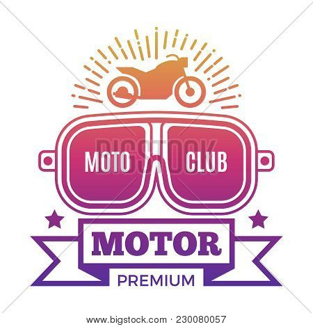Premium Motor Club Label Design Isolated On White Background. Vector Illustration
