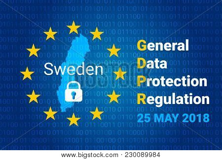 Gdpr - General Data Protection Regulation. Map Of Sweden, Eu Flag. Vector Illustration