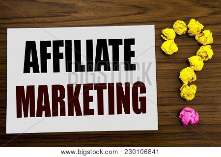 Hand Writing Text Caption Inspiration Showing Affiliate Marketing. Business Concept For Internet Onl