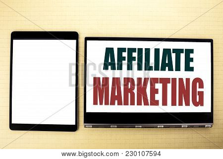Conceptual Hand Writing Text Caption Inspiration Showing Affiliate Marketing. Business Concept For I