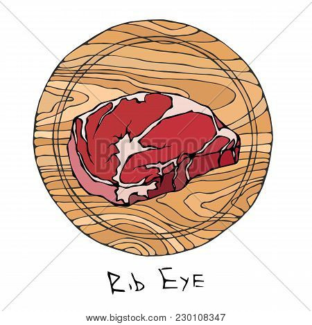 Most Popular Steak Rib Eye On A Round Wooden Cutting Board. Beef Cut. Meat Guide For Butcher Shop Or