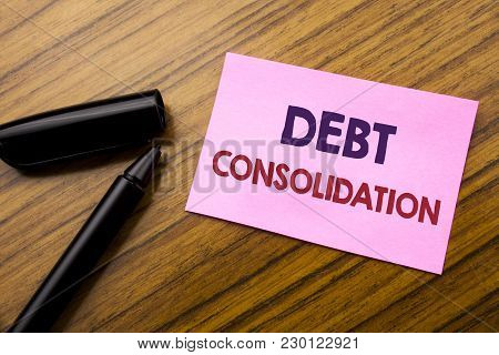 Word, Writing Debt Consolidation. Business Concept For Money Loan Credit Written On Sticky Note Red
