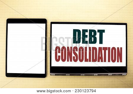 Conceptual Hand Writing Text Caption Inspiration Showing Debt Consolidation. Business Concept For Mo