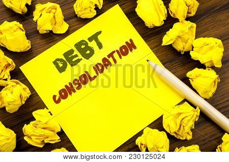 Word, Writing Debt Consolidation. Business Concept For Money Loan Credit Written On Sticky Note Pape
